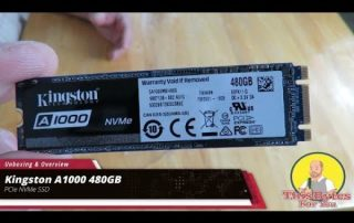 Unboxing and Overview of the Kingston A1000 480GB PCIe NVME SSD