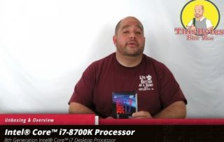 Unboxing and Overview of the Intel Core i7 8700k Desktop Processor