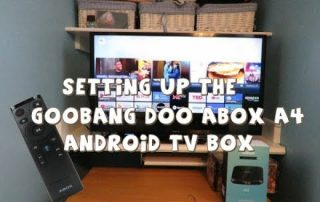 Setting up the GooBang Doo ABOX A4 Android TV Box