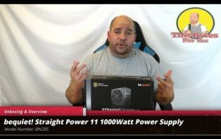 Unboxing & overview of the bequiet! Straight Power 11 1000Watt Power Supply