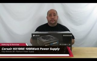 Unboxing & Overview of the CORSAIR HX1000i 1000 Watt Modular Power Supply