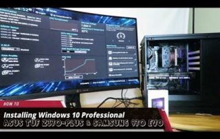 Installing Windows 10 on and flashing the Asus TUF Z370 PLUS Motherboard