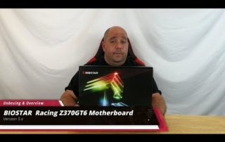 Unboxing & Overview of the BIOSTAR Racing Z370GT6 Motherboard