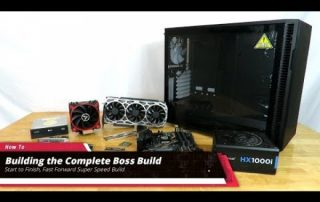 Building the Boss Build Gaming PC