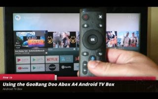 Using the GooBang Doo ABOX A4 Android TV Box