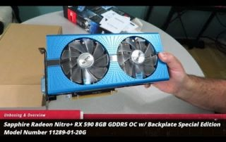 Unboxing & Overview of Sapphire Radeon Nitro+ RX 590 8GB OC Backplate Special Edition 11289-01-20G