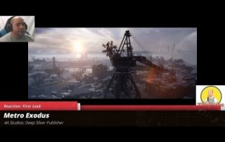 Metro Exodus Reaction and First look video