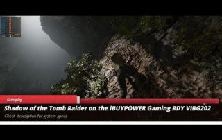 Shadow of the TombRaider gameplay on iBUYPOWER Gaming RDY VIBG202 Gaming Desktop
