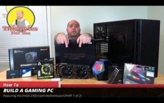 Building the Darkest Light Gaming PC Part 1 of 2