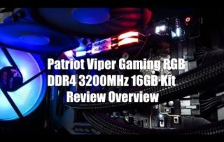 Patriot Viper Gaming RGB DDR4 3200MHz 16GB Kit Review Overview